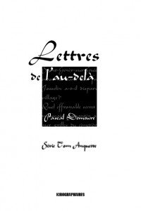 KIROGRAPHAIRES EDITIONS LETTRE-DE-LAU-DELA-une4-200x300